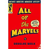 All of the Marvels: An Amazing Voyage into Marvel's Universe and 27,000 Superhero Comics
