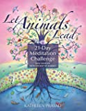 Let Animals Lead 21-Day Meditation Challenge