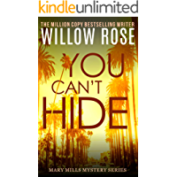 You Can't Hide: A pulse-pounding serial killer thriller (Mary Mills Mystery Book 3) book cover