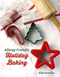 Allergy Friendly Holiday Baking: Festive top 8 free treats for all to enjoy!