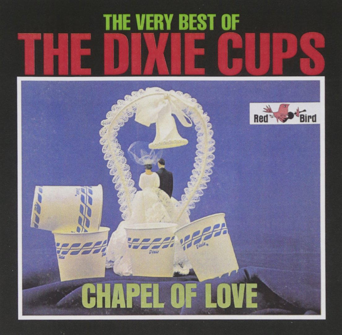 Chapel of Love: Very Best of by Girls Can Tell