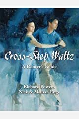 Cross-Step Waltz: A Dancer's Guide Paperback