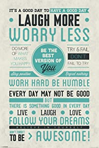Pyramid America Be Awesome Laugh More Worry Less Motivational Cool Wall Decor Art Print Poster 12x18
