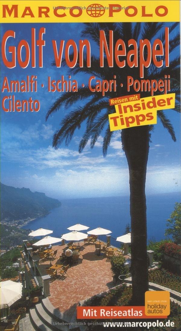 Marco Polo Reiseführer Golf von Neapel, Amalfi, Ischia, Capri, Pompeji, Cilento