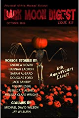 Dark Moon Digest Issue #25 Kindle Edition