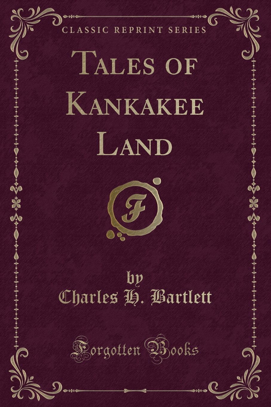 Download Tales of Kankakee Land (Classic Reprint) pdf