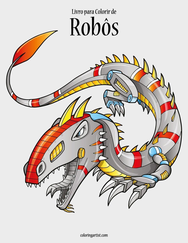 Livro Para Colorir De Robos 1 Volume 1 Portuguese Edition
