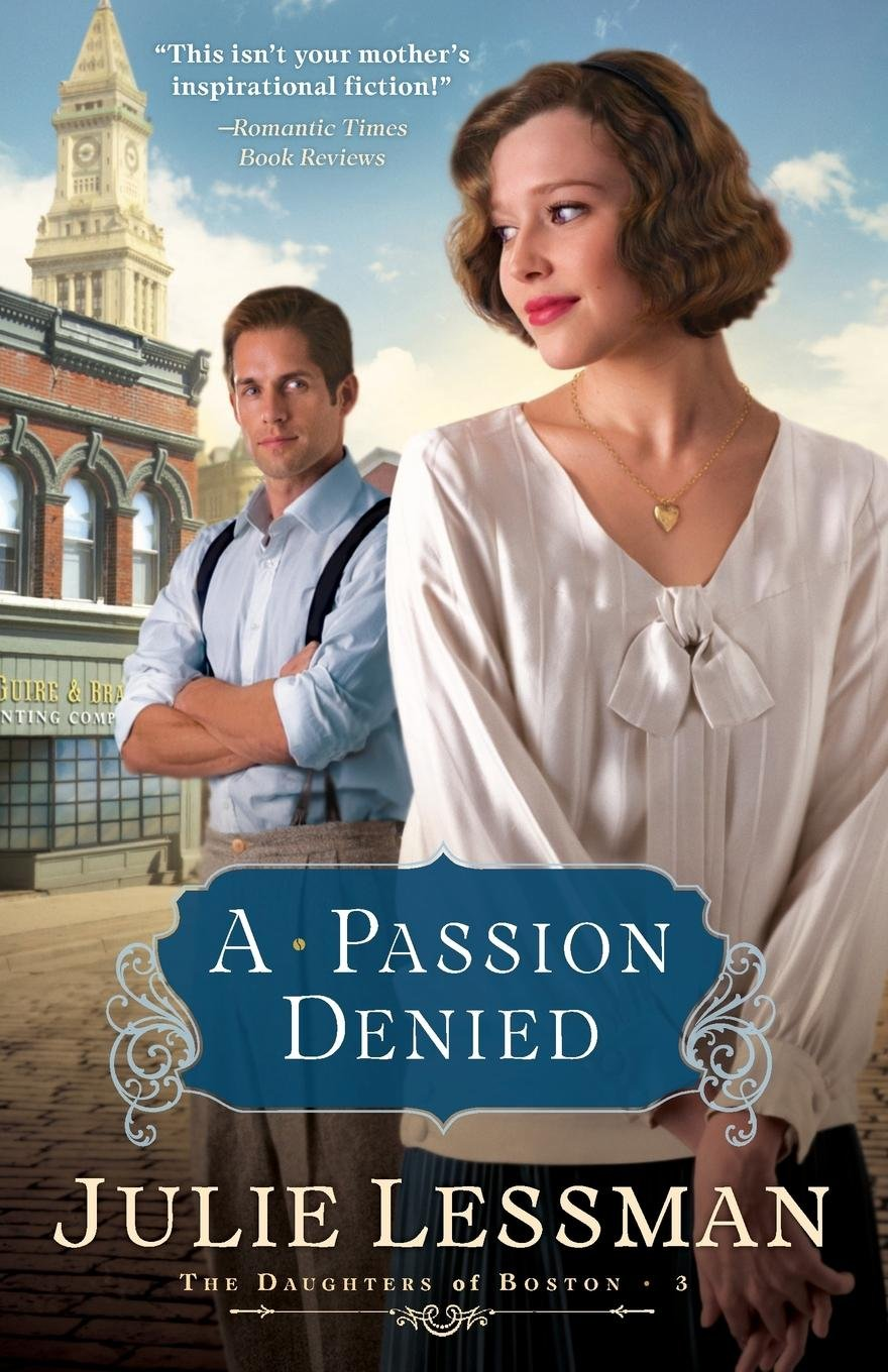 A Passion Denied (The Daughters of Boston, Book 3) ebook