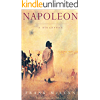 Napoleon- A Biography: A brilliant biography which will surely become a classic life of Napoleon