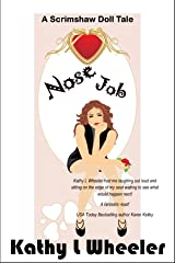 Nose Job (A Scrimshaw Doll Tale) Kindle Edition
