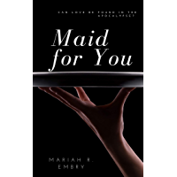 Maid For You: (A Romance Novel) (English Edition)