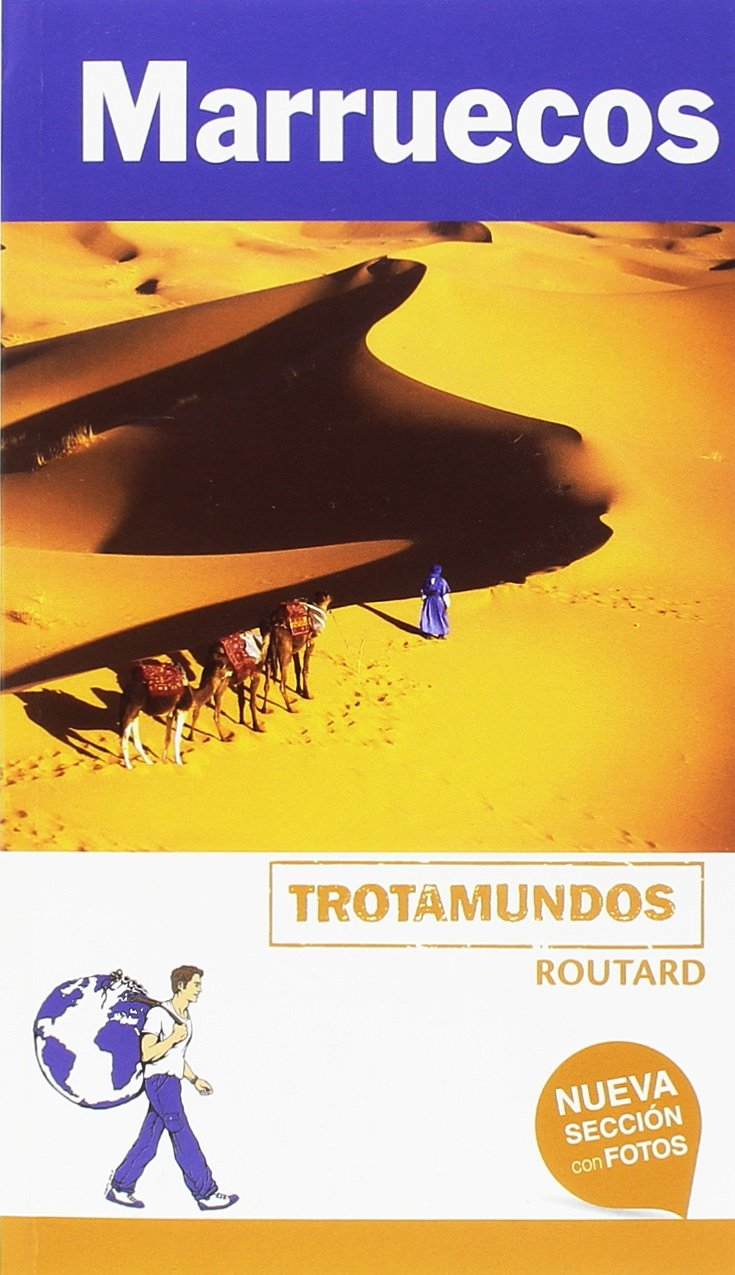 Marruecos (Trotamundos - Routard) Tapa blanda – 17 may 2018 Philippe Gloaguen Trotamundos 8415501889 Morocco