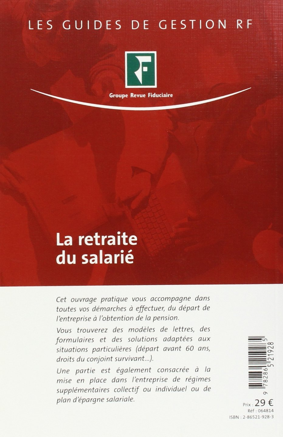 Amazon Fr La Retraite Du Salarié Revue Fiduciaire Livres