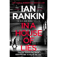 In a House of Lies: The Brand New Rebus Thriller - the No.1 Bestseller: The Number One Bestseller