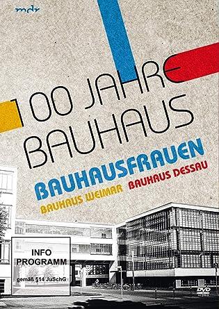 100 Jahre Bauhaus 2 Dvds Amazon De Ute Feudel Kathrin