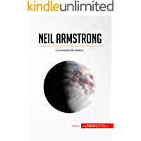 Neil Armstrong: La conquista del espacio (Historia)