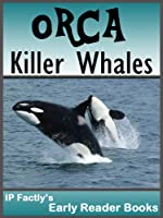Orca - Killer Whales! Amazing Facts Photos &