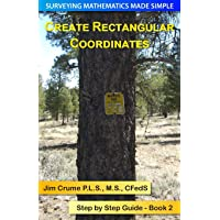 Create Rectangular Coordinates: Step by Step Guide (Surveying Mathematics Made Simple)