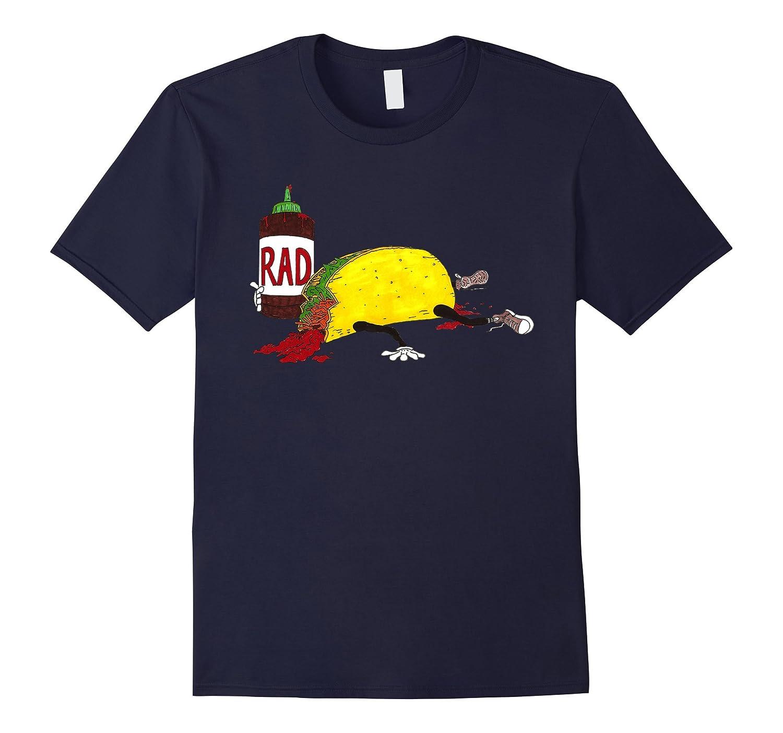 Rad Taco - Drunk Taco T-Shirt-Vaci