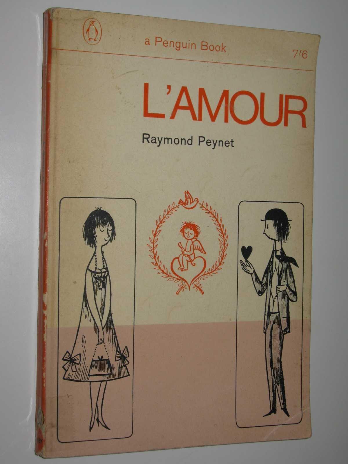 """Amazon.fr - L""""Amour - Raymond Peynet - Livres"""