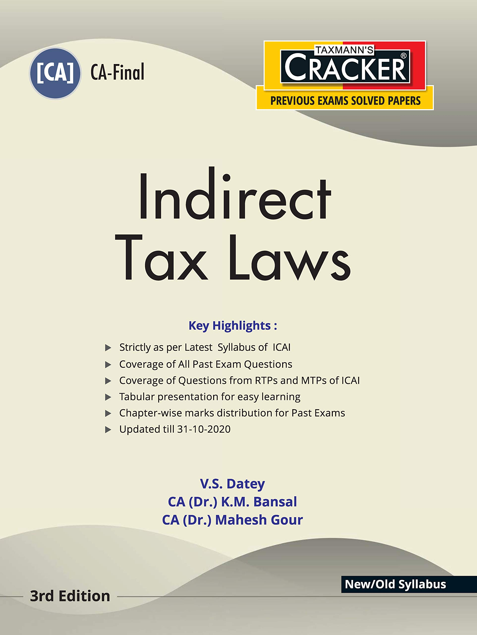 Taxmann's CRACKER – Indirect Tax Laws   CA-Final – New/Old Syllabus   Updated till 31-10-2020   3rd Edition