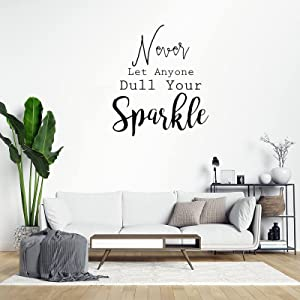 Never Let Anyone Dull Your Sparkle Wall Art Decor Vinyl Art Decal for Living Room Home, Wall Decals Stickers 22 Inch