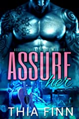 Assure Her (Assured Distraction Book 1) Kindle Edition