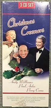 Andy Williams Paul Anka Perry Como Christmas Crooners Andy Williams Paul Anka Perry Como 3 Cd Set Plus Bonus Cd Superstar Christmas Amazon Com Music