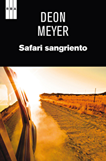 Safari sangriento (SERIE NEGRA) (Spanish Edition)