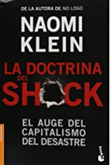 La doctrina del Shock. El auge del capitalismo del desastre (Spanish Edition) Paperback