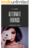 Alternate Endings (The Robinsons Book 3)