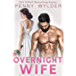 Overnight Wife (English Edition)