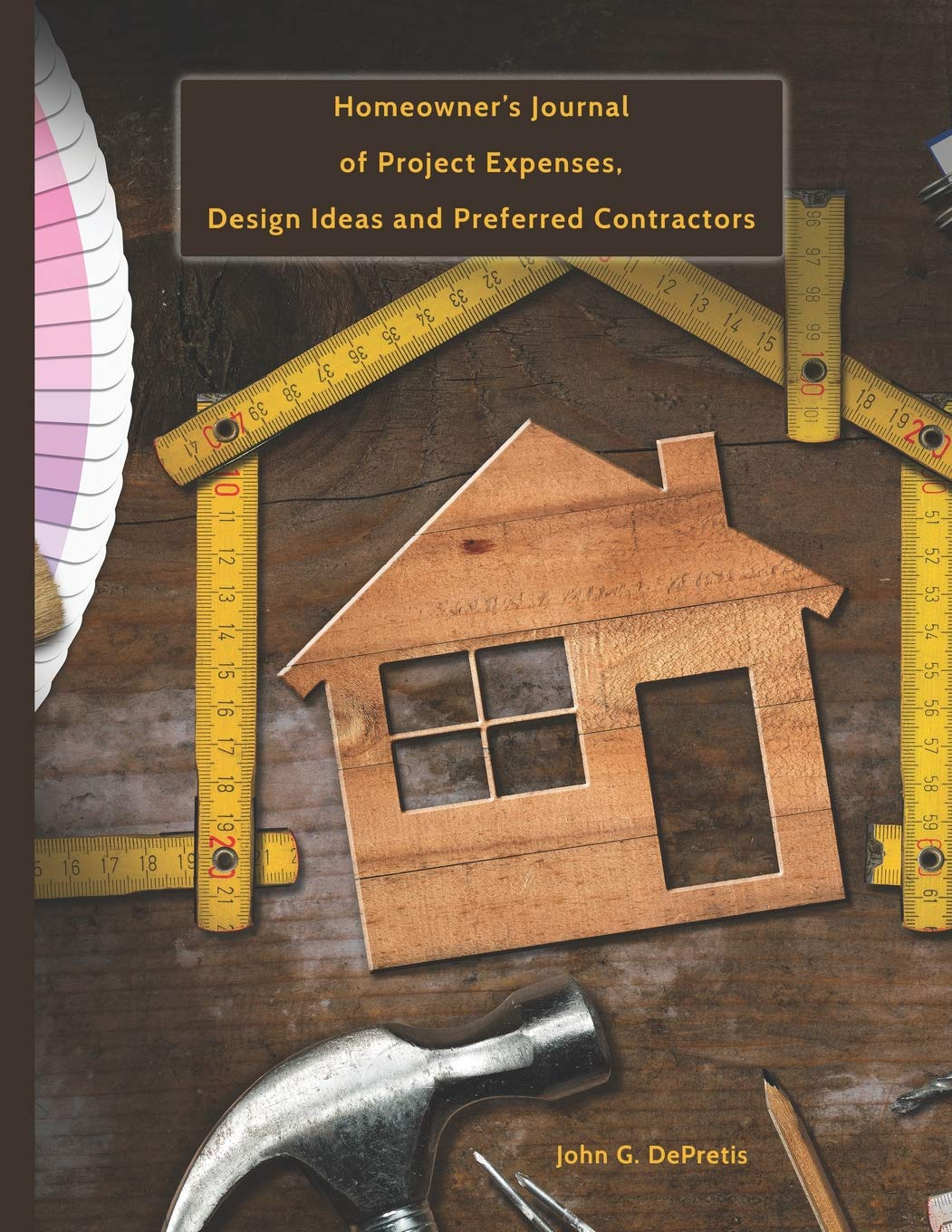 Home Improvement Projects and Repairs: Homeowner\'s Journal ...