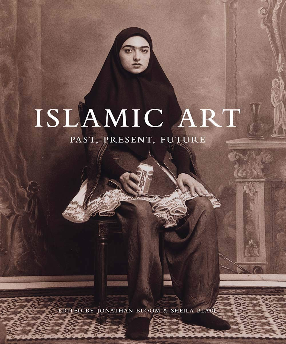 Islamic Art: Past, Present, Future (The Biennial Hamad bin Khalifa Symposium on Islamic Art) by Yale University Press
