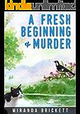 A Fresh Beginning & Murder (A Prairie Crocus Cozy Mystery Book 1)