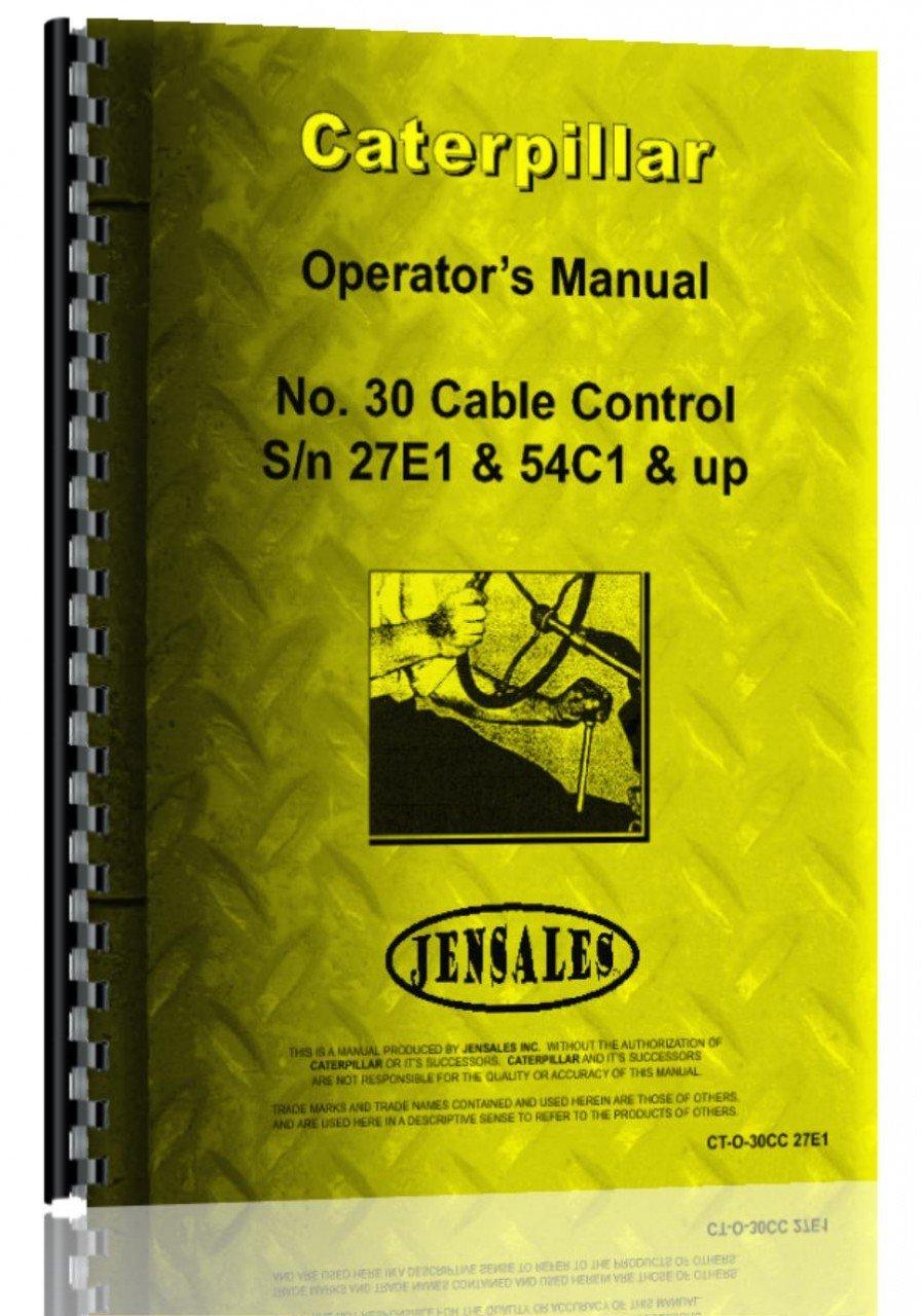 Caterpillar 30 Cable Control Attachment Operators Manual PDF