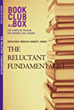 Bookclub-in-a-Box Discusses The Reluctant Fundamentalist, by Mohsin Hamid: The Complete Guide for Readers and Leaders (English Edition)