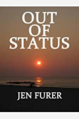 Out of Status Kindle Edition