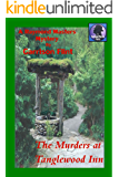 The Murders at Tanglewood Inn (Raymond Masters Mystery Book 15)
