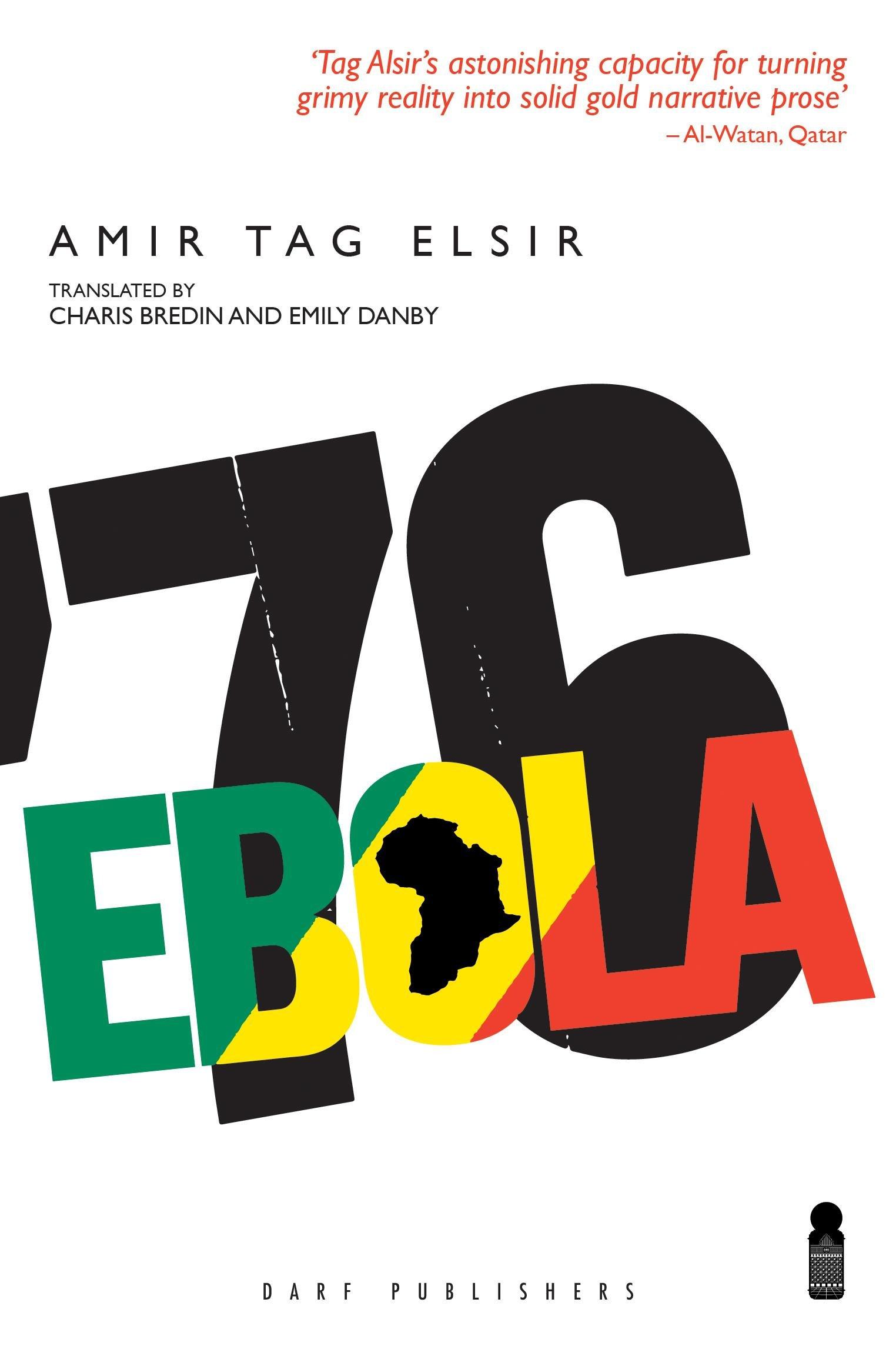 Ebola '76: Amazon it: Amir Tag Elsir, Charis Bredin, Emily Danby
