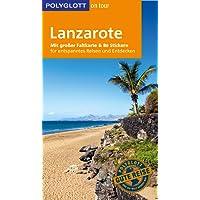 POLYGLOTT on tour Reiseführer Lanzarote: Mit großer Faltkarte und 80 Stickern