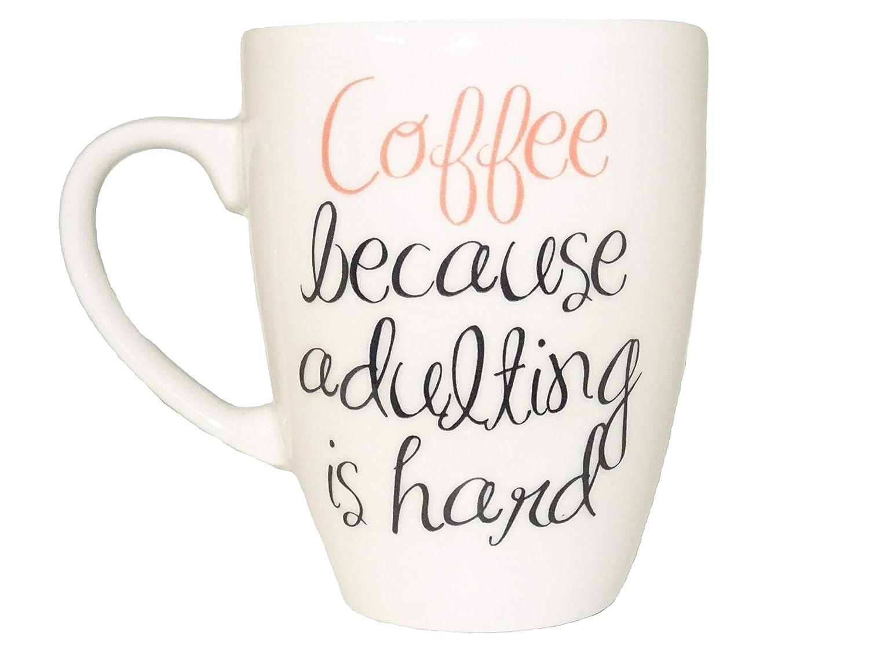 Coffee 2 Because Adulting Is Hard Mug, Humorous Quote Mug, Ceramic Mug, Tea Cup, Adulting, Coffee Funny, ceramic Birthday Gift Unique Cute by topmug