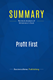 Summary: Profit First: Review and Analysis of Michalowicz's Book