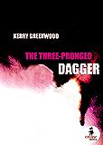 The Three-Pronged Dagger (Crime Waves)