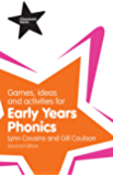 Games, Ideas and Activities for Early Years Phonics (Classroom Gems)