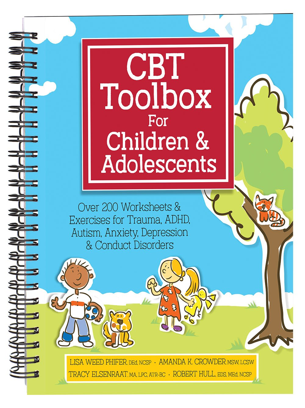 CBT Toolbox for Children and Adolescents: Over 200 Worksheets & Exercises for Trauma, ADHD, Autism, Anxiety, Depression & Conduct Disorders by PESI Publishing & Media