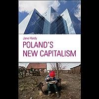 Poland's New Capitalism (English Edition)