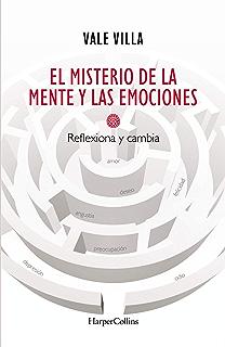 El misterio de la mente y las emociones (Spanish Edition)