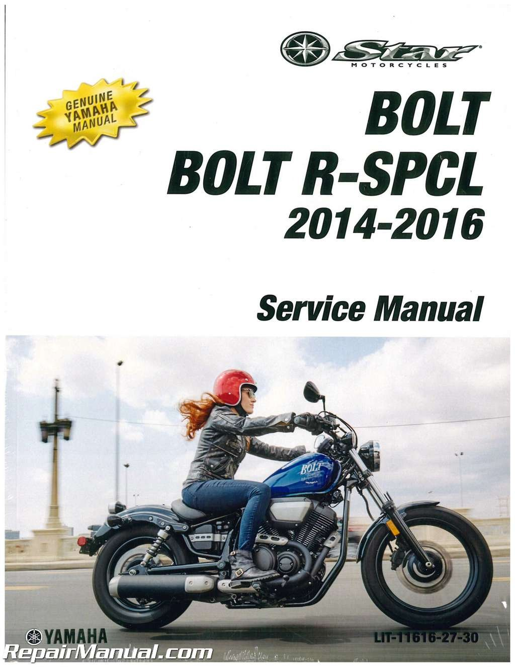 LIT-11616-27-30 2014 - 2015 Yamaha XVS95C BOLT Motorcycle Service Manual:  Manufacturer: Amazon.com: Books