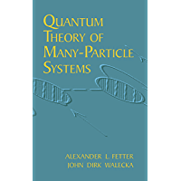 Quantum Theory of Many-Particle Systems (Dover Books on Physics) (English Edition)
